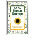 Lets Play Herbal Doctor by J.D. Wallach ND