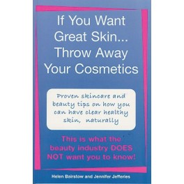 If you want Great Skin... by Jennifer Jefferies