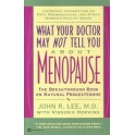 What Your Doctor May Not Tell You About  by John R. Lee, M.D.