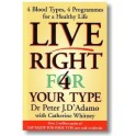 Live Right 4 Your Type by Dr Peter D Adamo