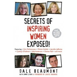 Secrets of Inspiring Women by Dale Beaumont