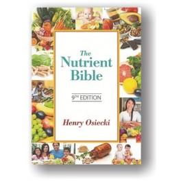 Nutrient Bible 9th Edition by Henry Osiecki, B.Sc, (Hons.)